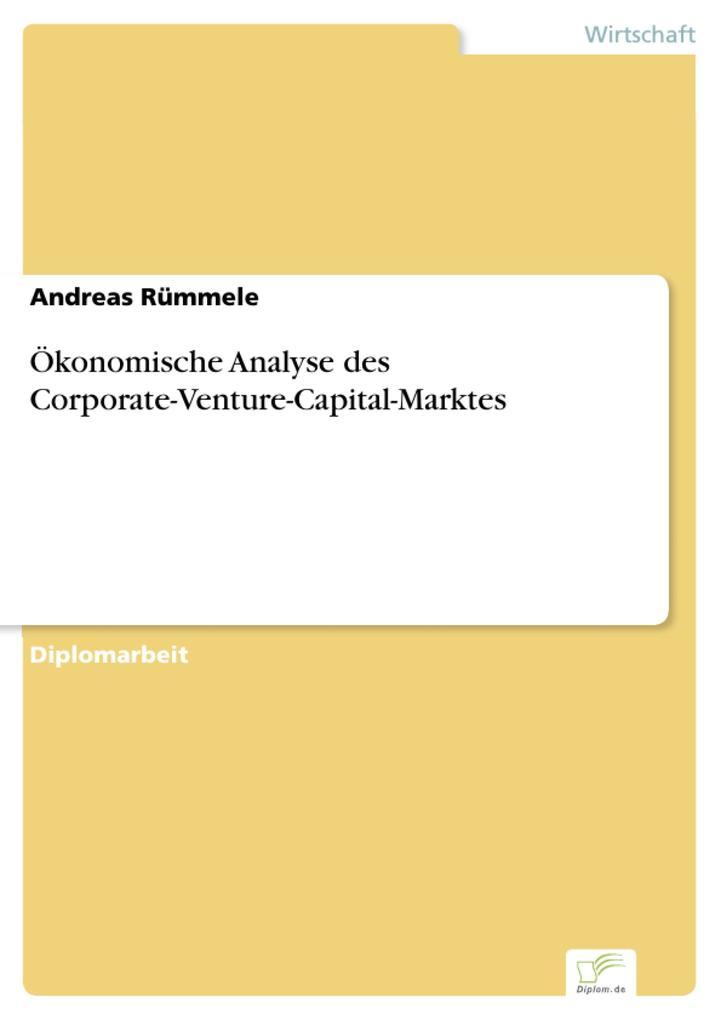 Ökonomische Analyse des Corporate-Venture-Capital-Marktes.pdf