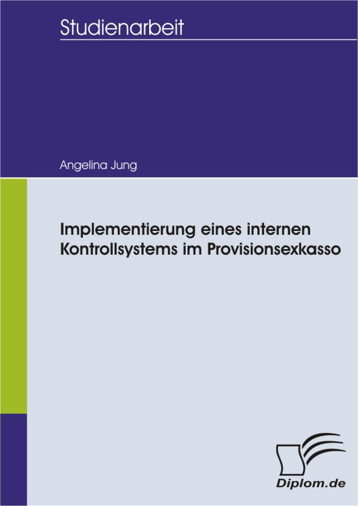 Implementierung eines internen Kontrollsystems im Provisionsexkasso.pdf