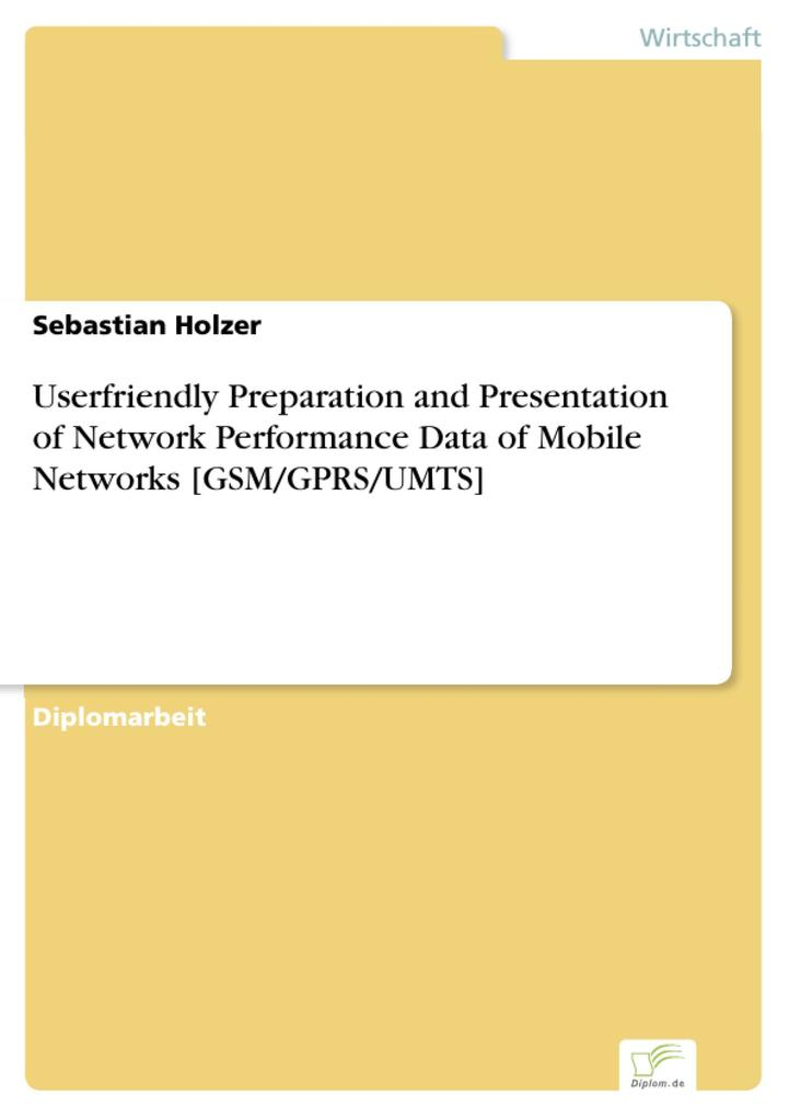 Userfriendly Preparation and Presentation of Network Performance Data of Mobile Networks [GSM/GPRS/UMTS].pdf