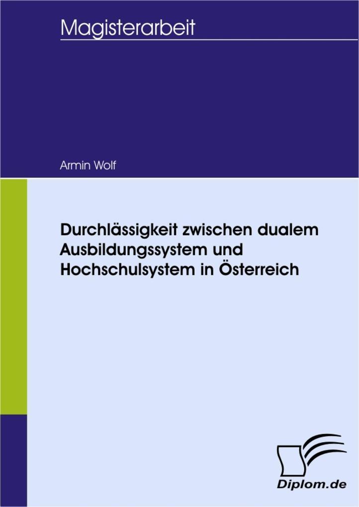 Durchlässigkeit zwischen dualem Ausbildungssystem und Hochschulsystem in Österreich.pdf