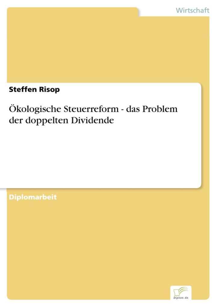 Ökologische Steuerreform - das Problem der doppelten Dividende.pdf