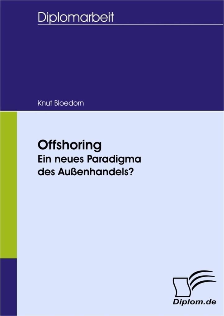 Offshoring: Ein neues Paradigma des Außenhandels?.pdf