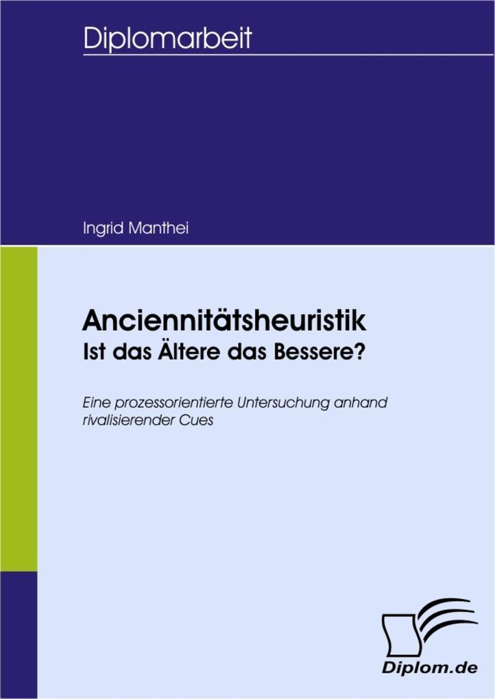 Anciennitätsheuristik - Ist das Ältere das Bessere?.pdf