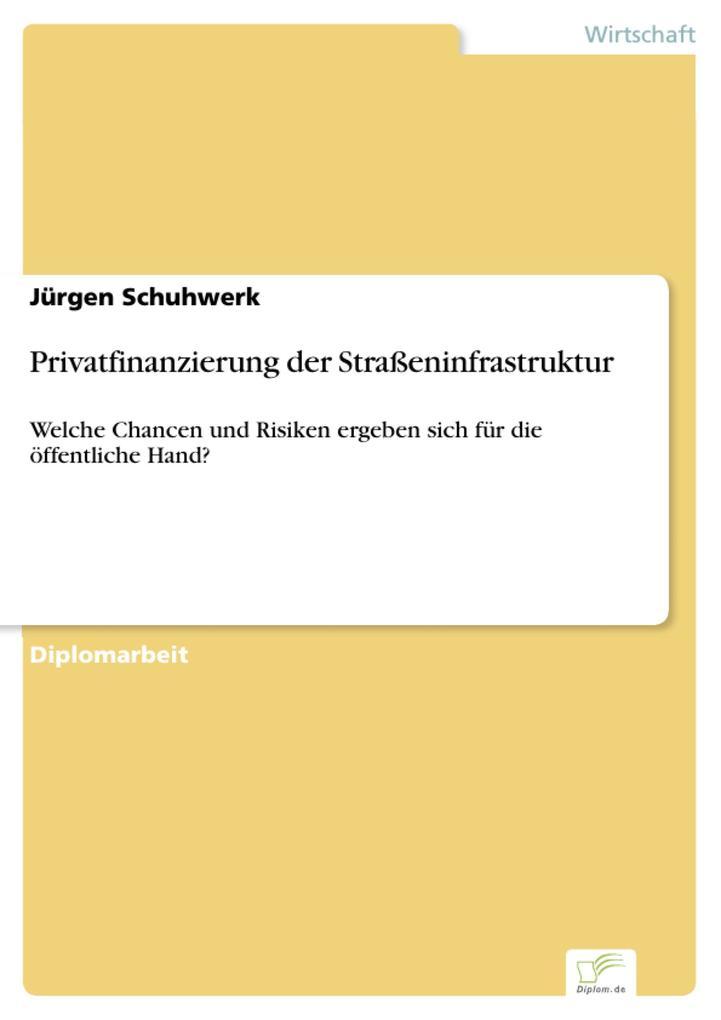 Privatfinanzierung der Straßeninfrastruktur.pdf