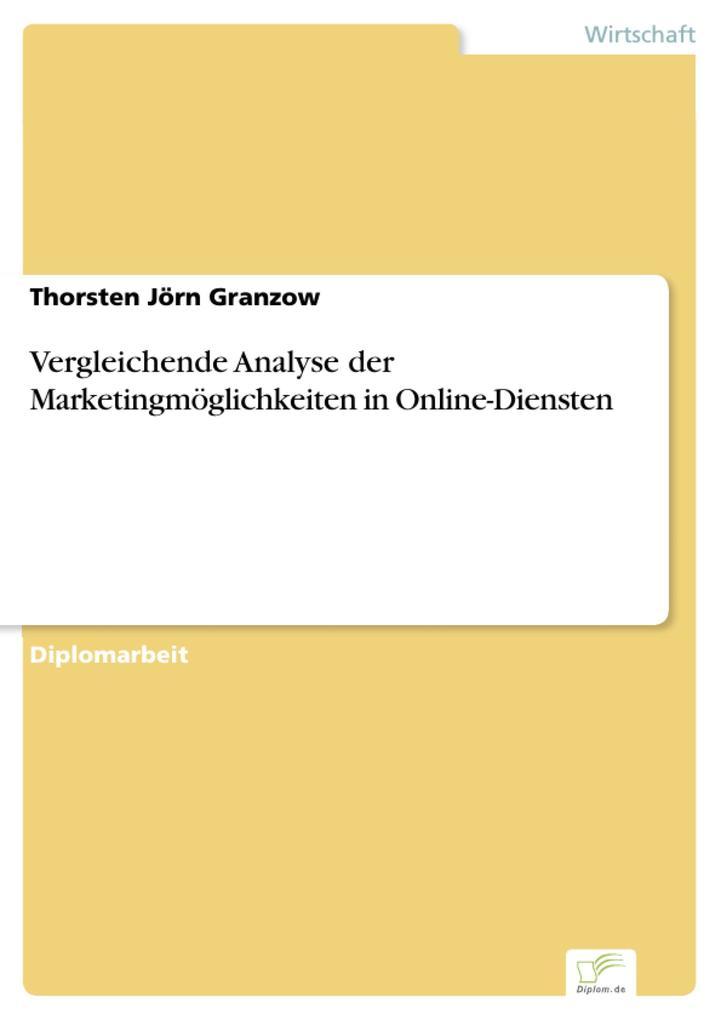 Vergleichende Analyse der Marketingmöglichkeiten in Online-Diensten.pdf