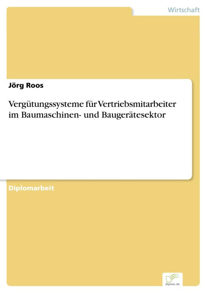 Vergütungssysteme für Vertriebsmitarbeiter im Baumaschinen- und Baugerätesektor.pdf