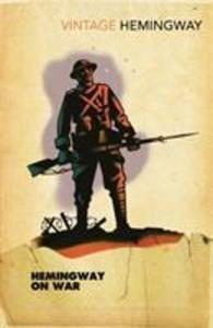 Hemingway on War.pdf