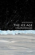 The Ice Age: A Very Short Introduction