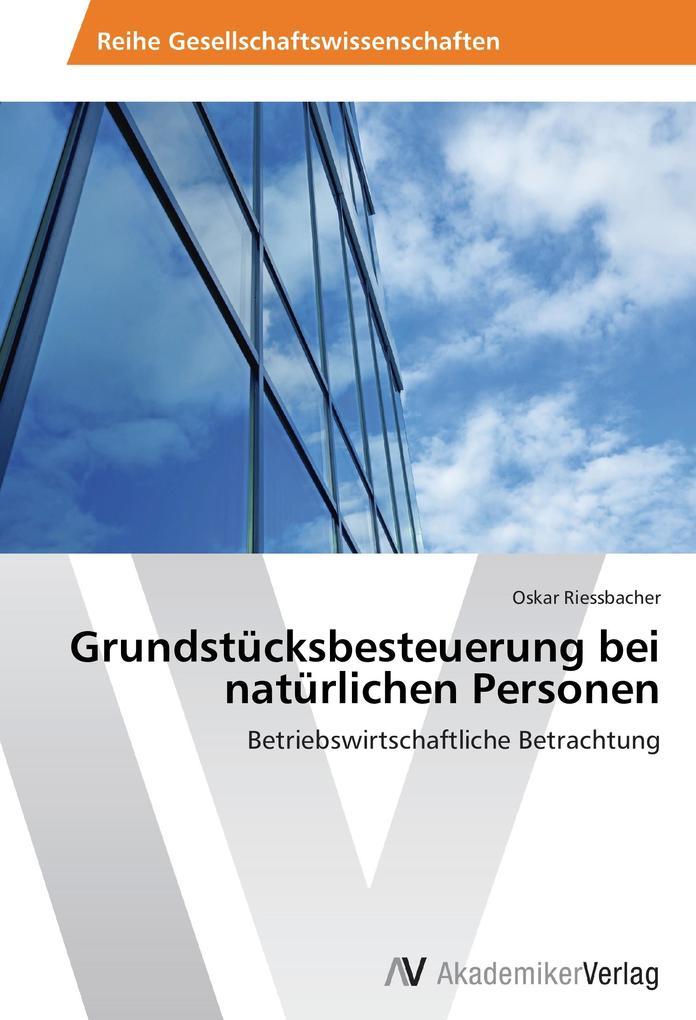 Grundstücksbesteuerung bei natürlichen Personen.pdf