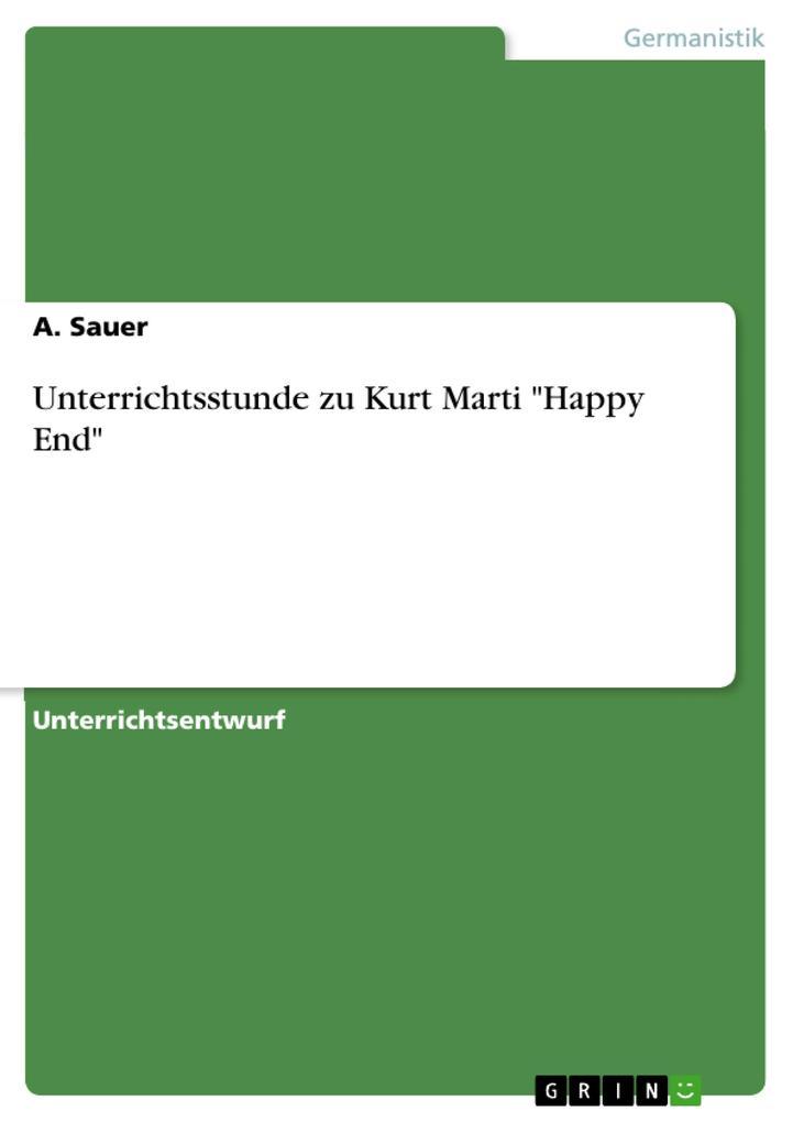 Unterrichtsstunde zu Kurt Marti Happy End.pdf