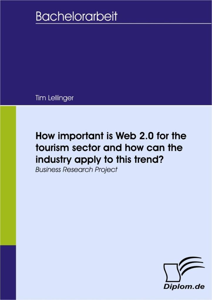 How important is Web 2.0 for the tourism sector and how can the industry apply to this trend?.pdf