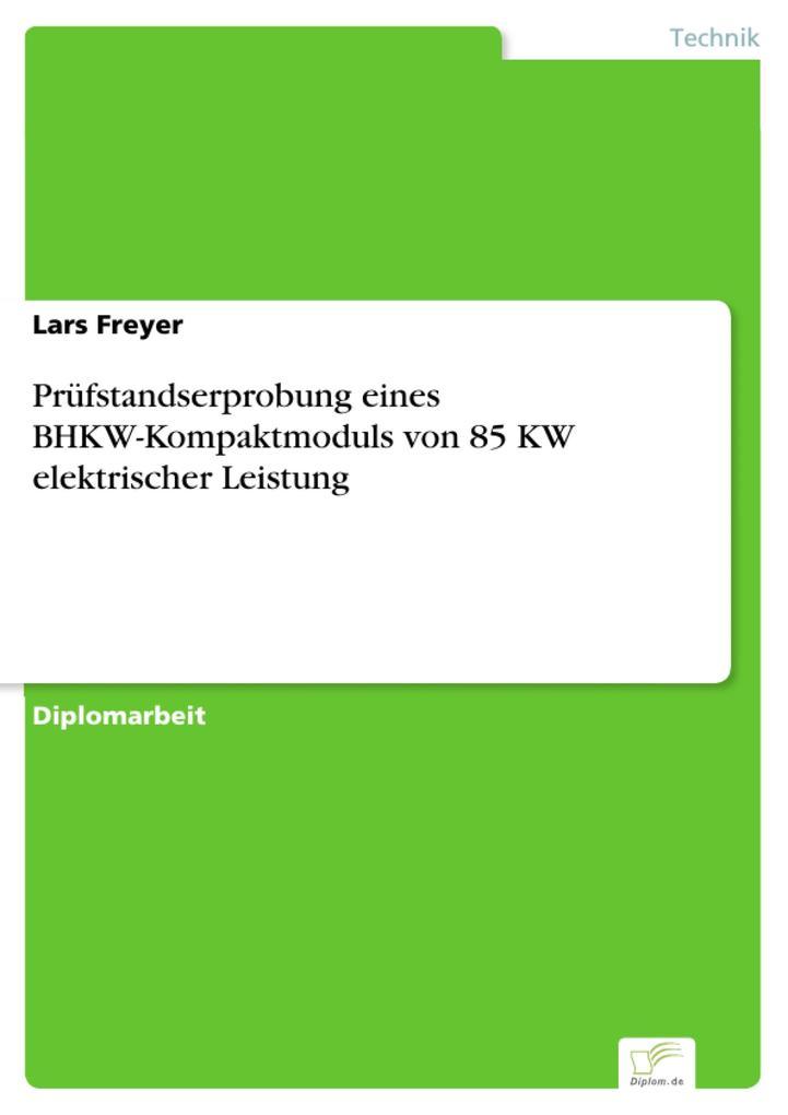 Prüfstandserprobung eines BHKW-Kompaktmoduls von 85 KW elektrischer Leistung.pdf