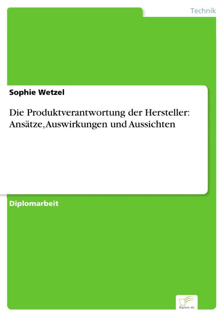 Die Produktverantwortung der Hersteller: Ansätze, Auswirkungen und Aussichten.pdf