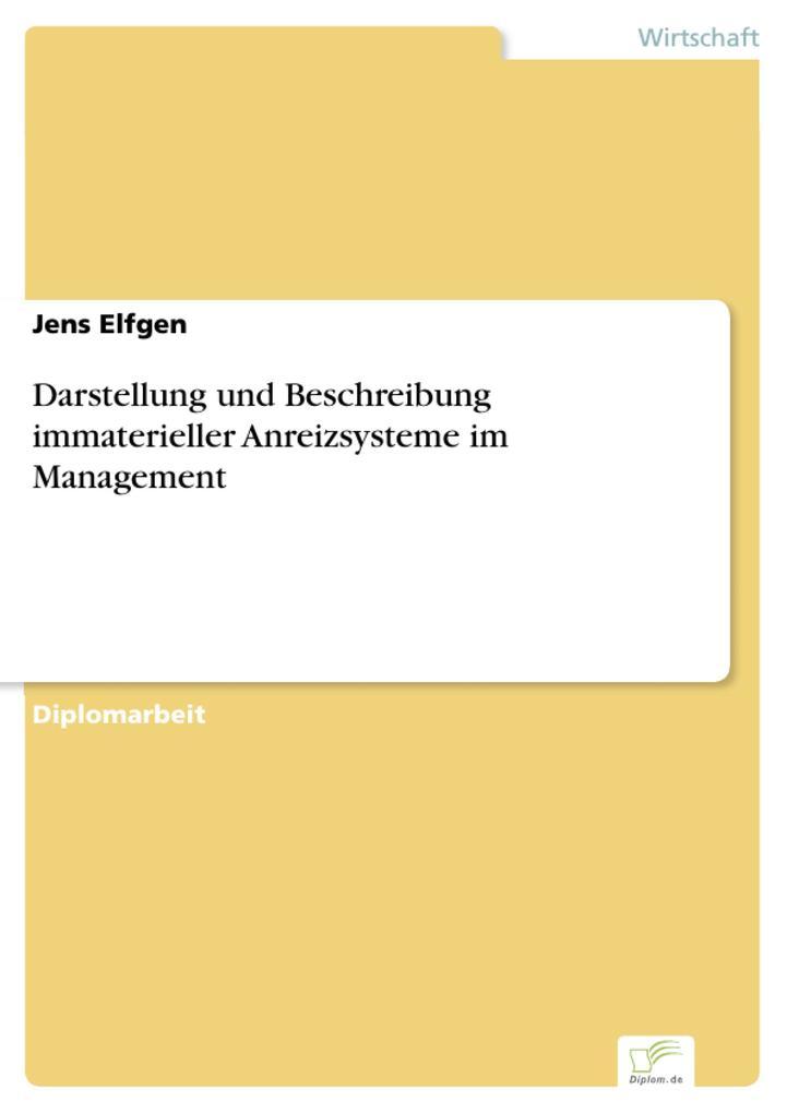 Darstellung und Beschreibung immaterieller Anreizsysteme im Management.pdf