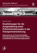 Empfehlungen für die Ausgestaltung eines Präventionskonzepts in der Transportversicherung