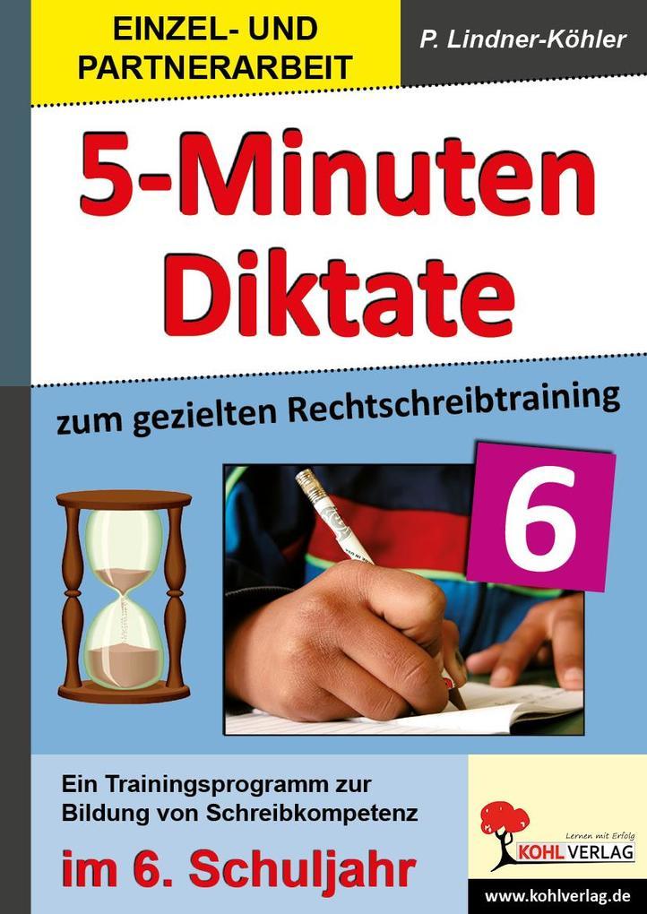 5-Minuten-Diktate zum gezielten Rechtschreibtraining / 6. Schuljahr.pdf