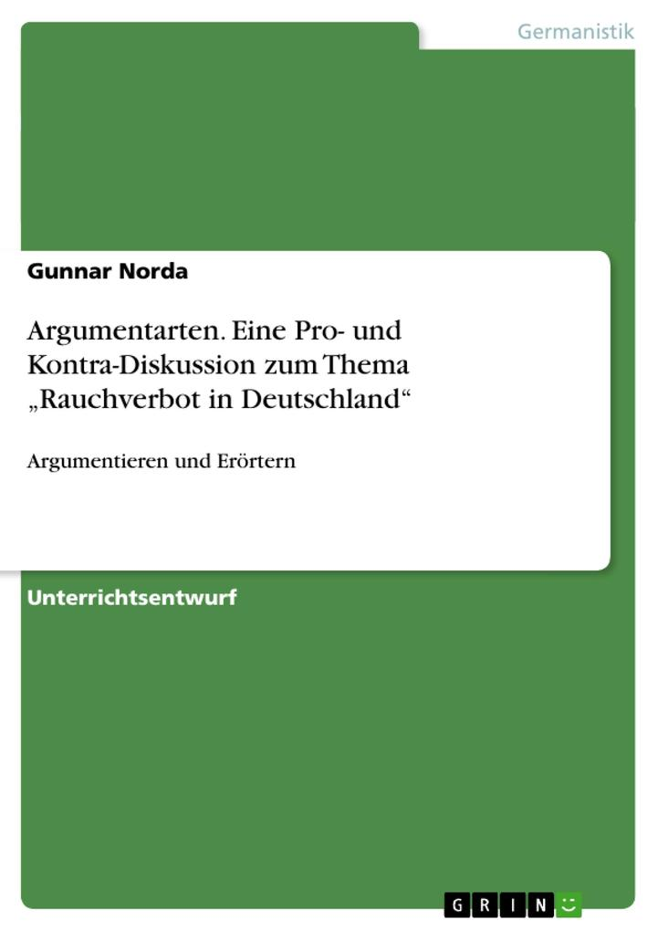 Argumentarten. Eine Pro- und Kontra-Diskussion zum Thema Rauchverbot in Deutschland.pdf