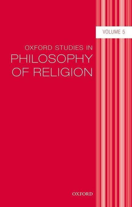 Oxford Studies in Philosophy of Religion, Volume 5.pdf