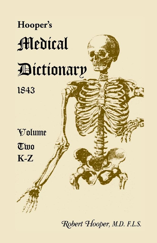 Hoopers Medical Dictionary 1843. Volume 2, K-Z.pdf