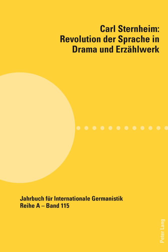 Carl Sternheim: Revolution der Sprache in Drama und Erzählwerk.pdf