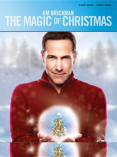 Jim Brickman: The Magic of Christmas.pdf