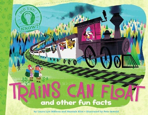 Trains Can Float: And Other Fun Facts.pdf