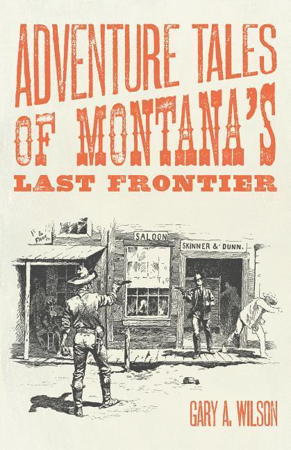 Adventure Tales of Montanas Last Frontier.pdf