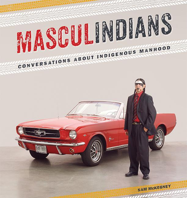Masculindians: Conversations about Indigenous Manhood.pdf