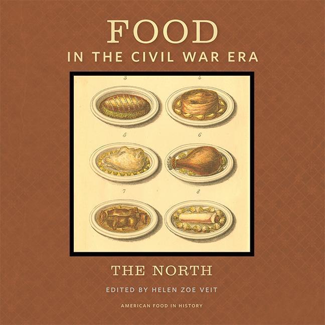 Food in the Civil War Era: The North.pdf
