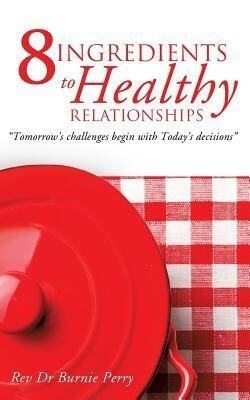 The 8 Ingredients to Healthy Relationships.pdf