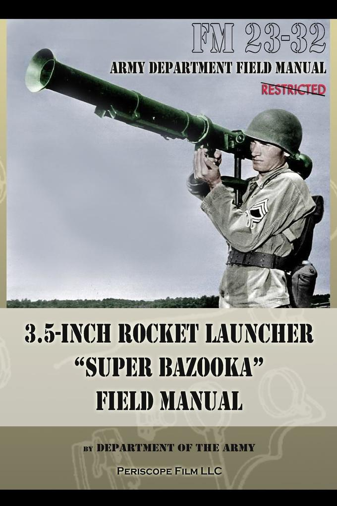 3.5-Inch Rocket Launcher Super Bazooka Field Manual.pdf
