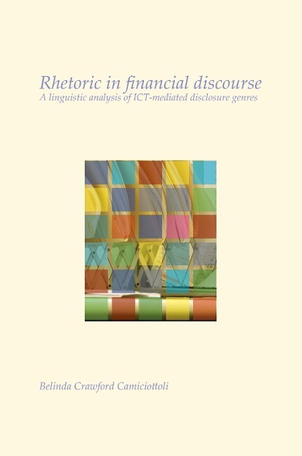 Rhetoric in Financial Discourse: A Linguistic Analysis of Ict-Mediated Disclosure Genres.pdf