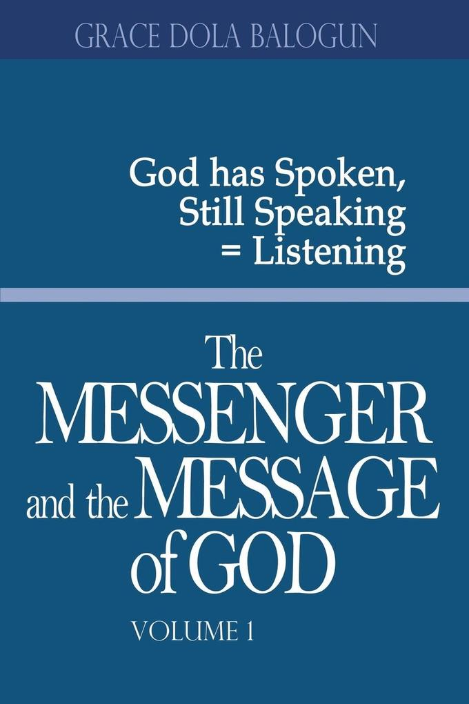 The Messenger and the Message of God Volume 1.pdf