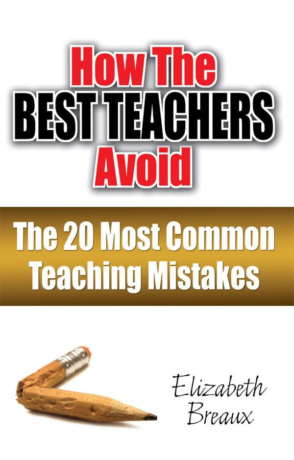 How the Best Teachers Avoid the 20 Most Common Teaching Mistakes.pdf