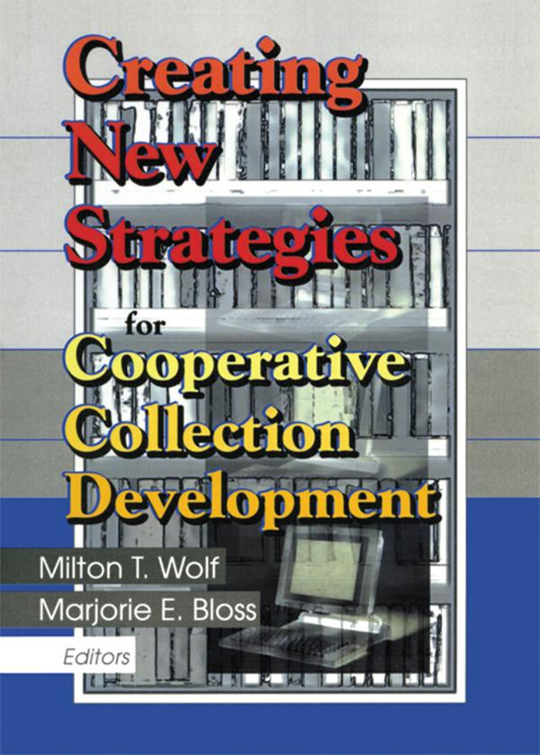 Creating New Strategies for Cooperative Collection Development.pdf