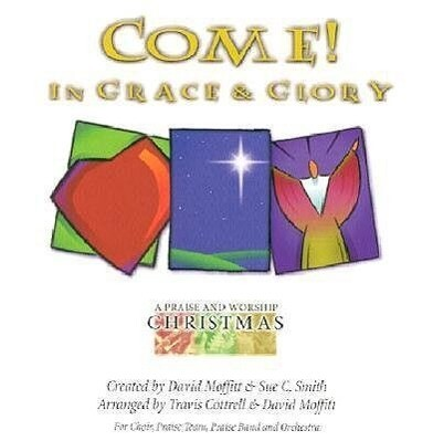 Come! In Grace and Glory: Satb.pdf