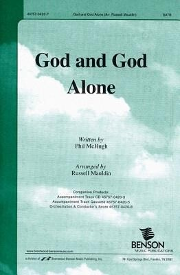 God and God Alone: Satb.pdf