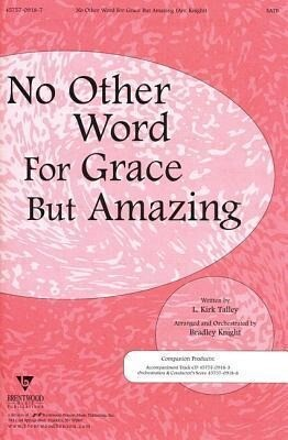 No Other Word for Grace But Amazing.pdf