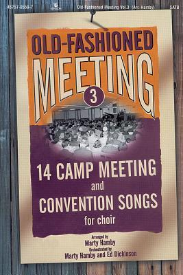 Old Fashioned Meeting Volume 3 Choral Book.pdf
