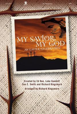 My Savior, My God: Satb.pdf