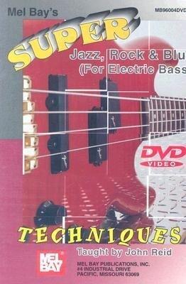 Super Jazz, Rock & Blues Techniques: For Electric Bass.pdf