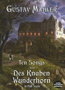 Ten Songs from Des Knaben Wunderhorn in Full Score