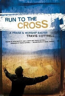 Run to the Cross: A Praise and Worship Easter: Bass Guitar Rehearsal CD.pdf