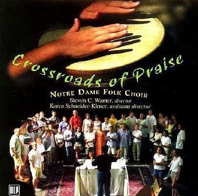 Crossroads of Praise: The Notre Dame Folk Choir.pdf