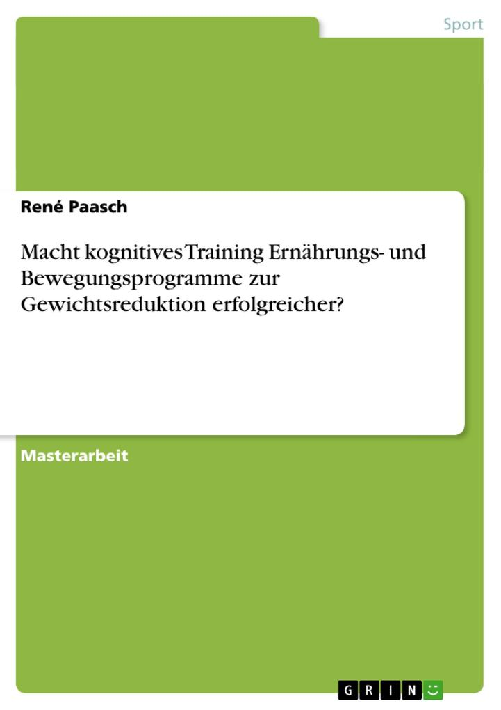 Macht kognitives Training Ernährungs- und Bewegungsprogramme zur Gewichtsreduktion erfolgreicher?.pdf