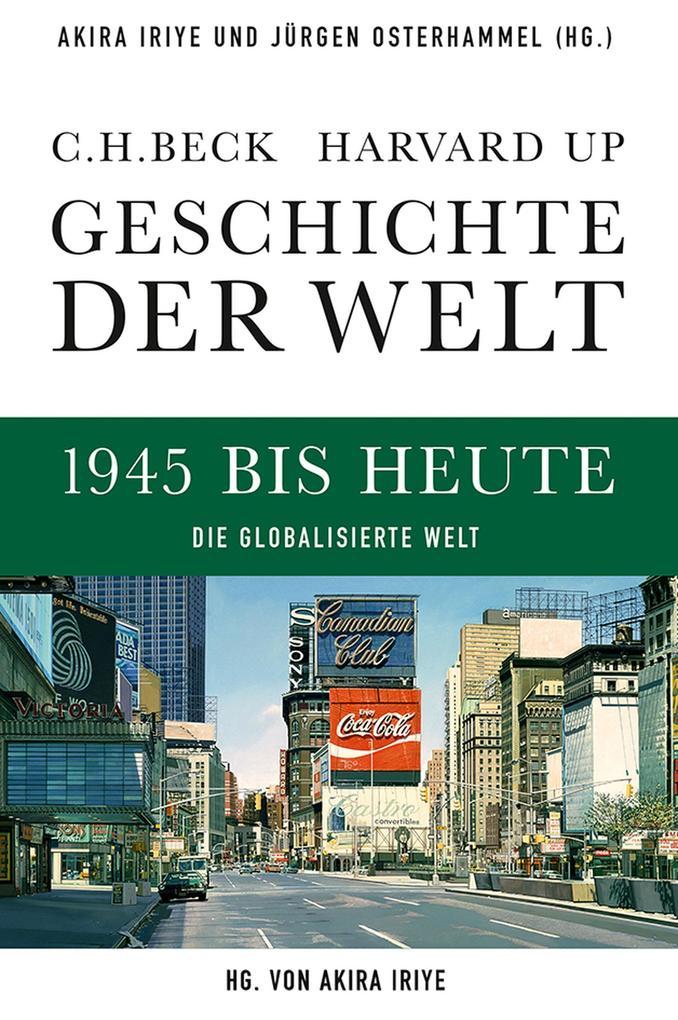 Geschichte der Welt 1945 bis heute als eBook epub