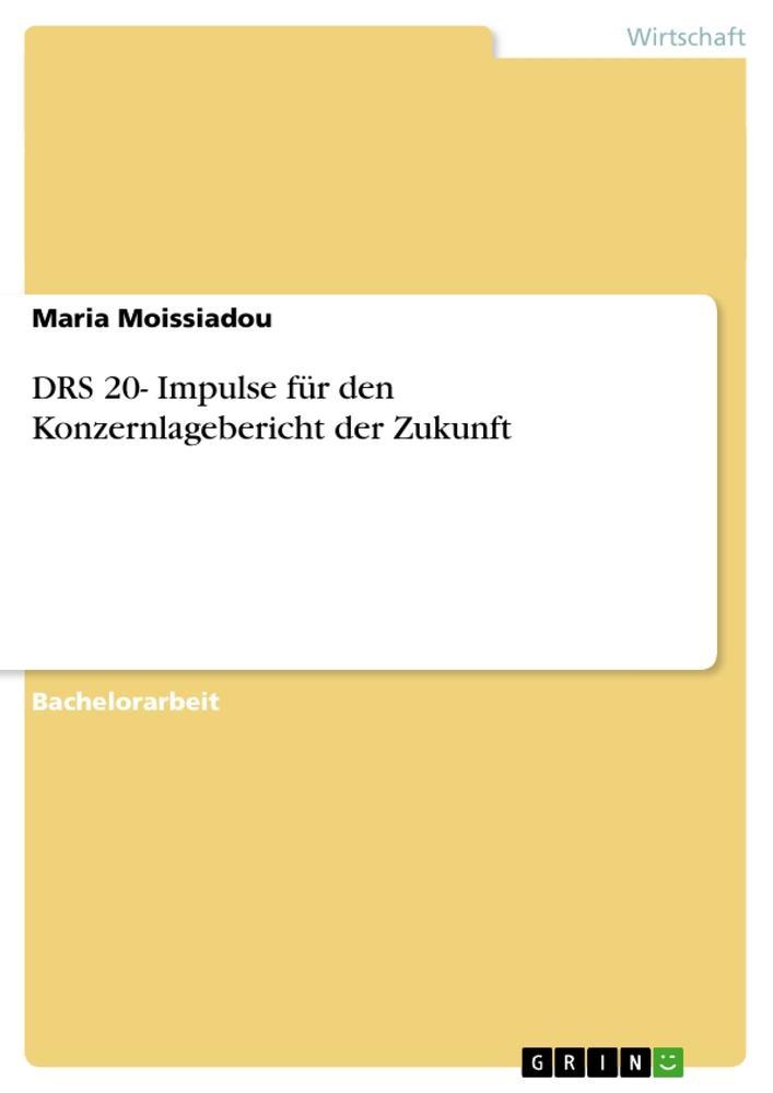 DRS 20- Impulse für den Konzernlagebericht der Zukunft.pdf