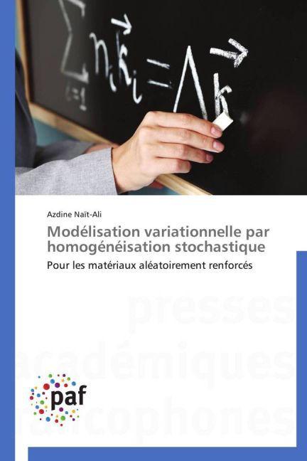 Modélisation variationnelle par homogénéisation stochastique.pdf