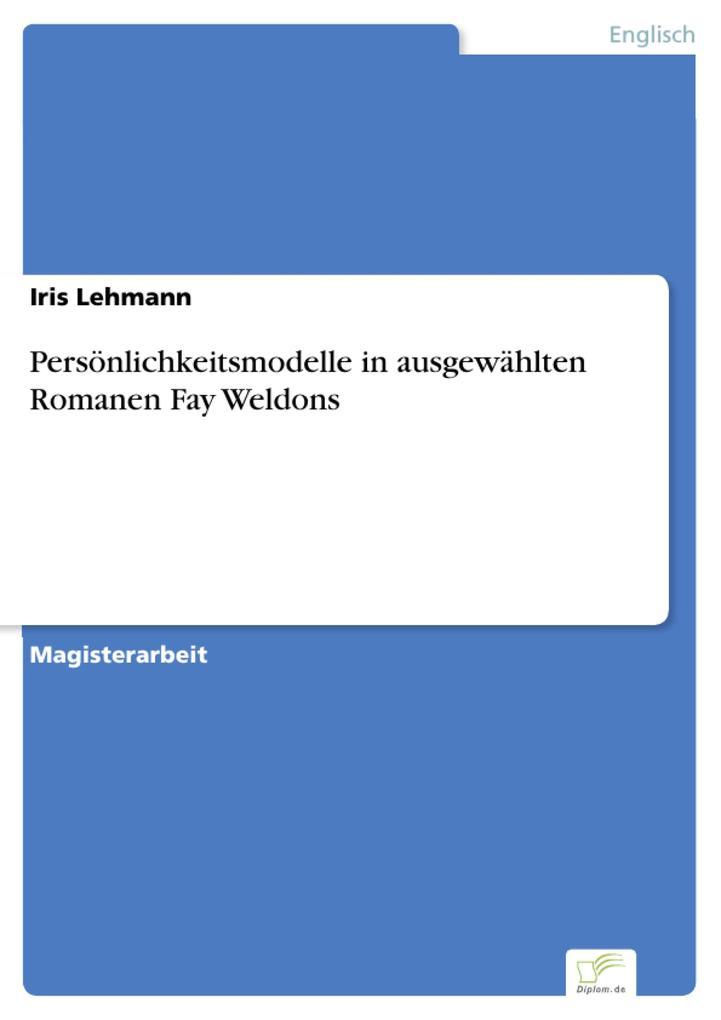 Persönlichkeitsmodelle in ausgewählten Romanen Fay Weldons.pdf