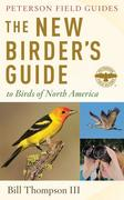 The New Birder's Guide to Birds of North America